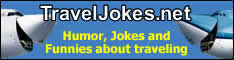 TravelJokes.net - Humor, Jokes and Funnies about traveling